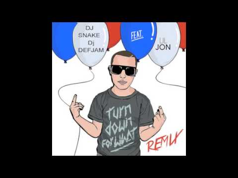 DJ Snake, DjDefJam feat Lil Jon - Turn Down For What Remix