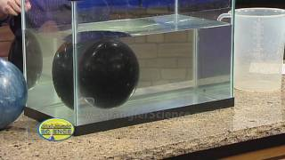 Floating Bowling Balls - Cool Science Experiment