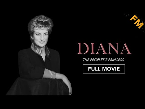Diana: The People's Princess (FULL MOVIE)