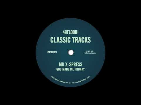 MD X-Spress 'God Made Me Phunky' (Original Mix)