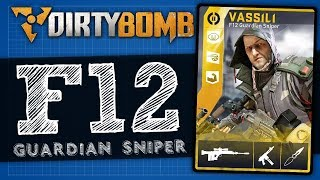 Dirty Bomb | Vassili F12 Guardian Sniper - Loadout Review