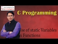 C programming 35 Use of Static Variables in Functions