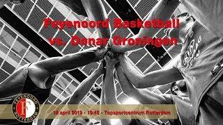 Feyenoord Basketball - Donar Groningen 18 april 2019