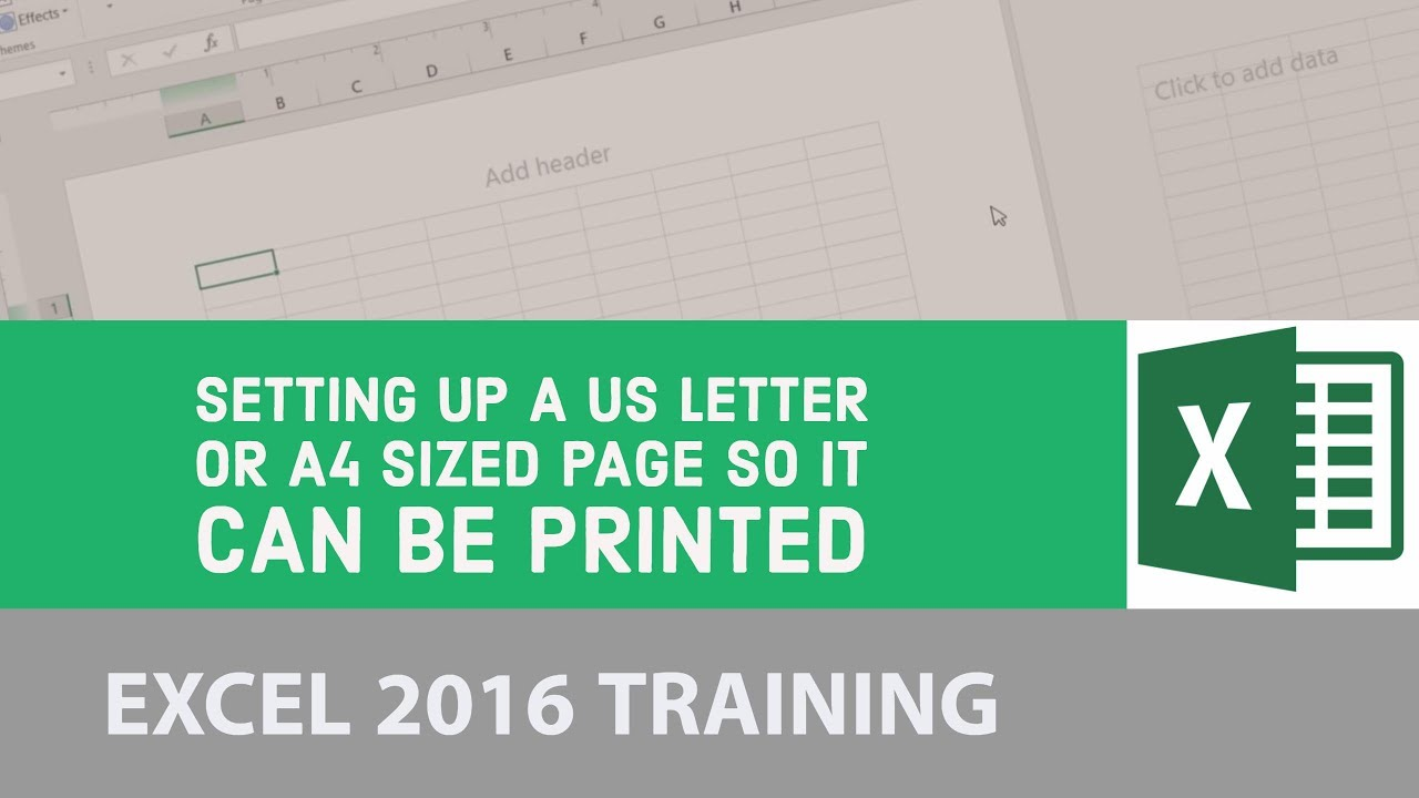 Setting up a US letter or A4 sized page so it can be printed - Excel 2016 [3/24]