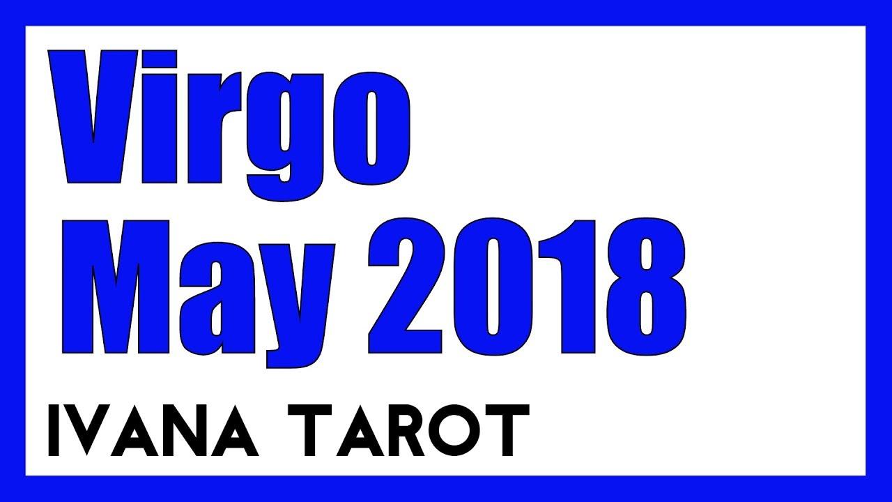 💖 Please Dont Hurt Me - Virgo, May 2018 Tarot Reading