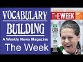 Vocabulary Building from The Week / News Magazine / improve your word power