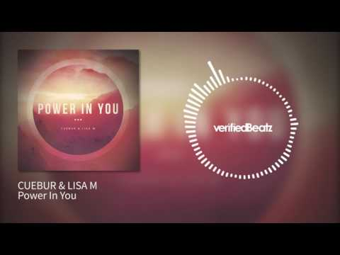 CUEBUR & LISA M - Power In You