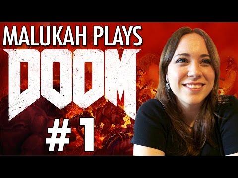 Malukah Plays Doom - Ep.1