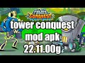 Tower conquest mod apk 22.11.00g no root