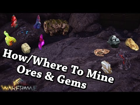 Warframe | How/Where To Mine Ores & Gems
