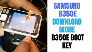 Samsung b350e download mode | Samsung b350e boot key