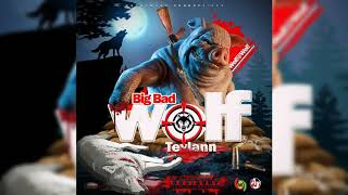 Tevlann - Big Bad Wolf - November 2020