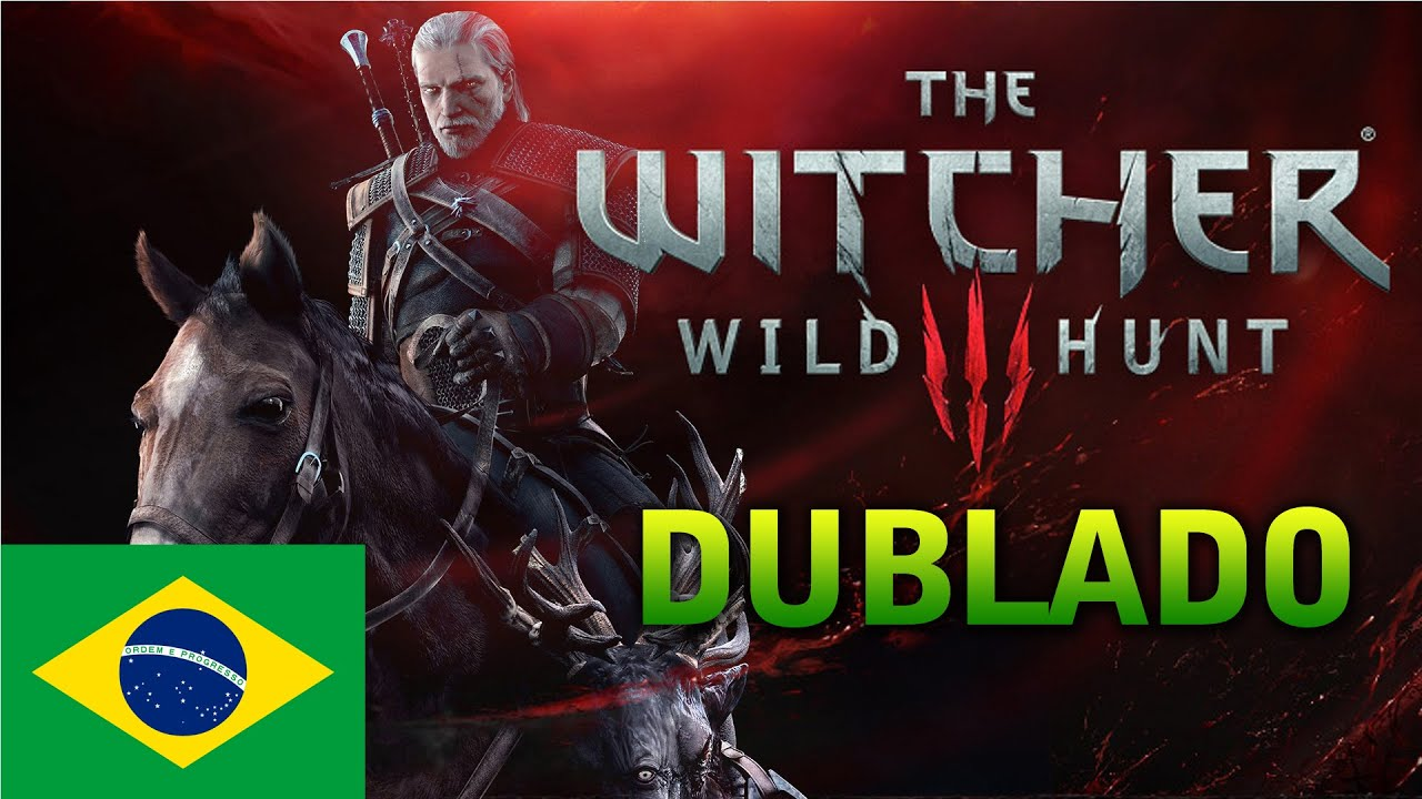The Witcher 3:Wild Hunt - 35min Gameplay [DUBLADO PT BR 1080p]