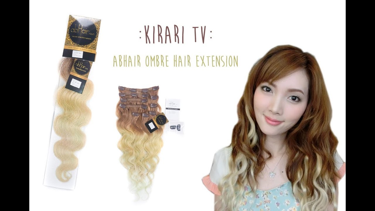 Kirari Tv Ombre Hair Extension By Abhair Review Youtube