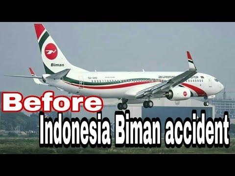 BEFORE INDONESIAN BIMAN ACCIDENT