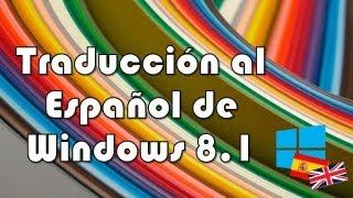 [Tutorial] Traducción al Español de Windows 8.1