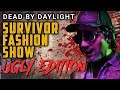 SURVIVOR FASHION SHOW 3 - Ugly Edition - Dead by Daylight with Panda