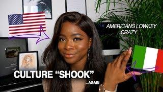 CULTURE SHOOK | REVERSE CULTURE SHOCK ITALY VS USA