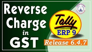 Reverse Charge in GST Tally ERP 9 Release 6.4.7 Part-106| GST RCM Entry in Tally