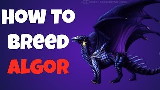 War Dragons - How to Breed Algor