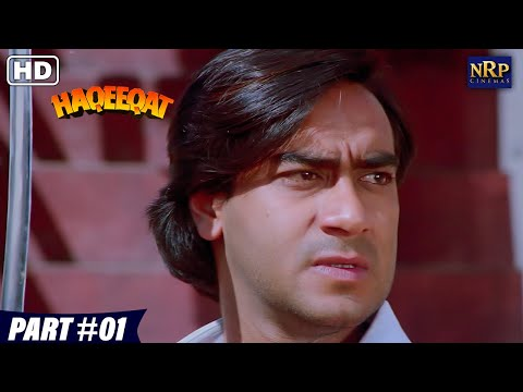 Haqeeqat | Bollywood Action Movies | Part - 01 | Ajay Devgan, Tabu, Johnny Lever, Amrish Puri Movies