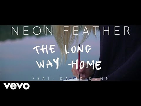 Neon Feather - The Long Way Home (Lyric Video) ft. David Dunn