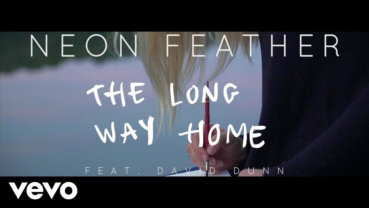Neon Feather The Long Way Home (Lyric Video) ft. David Dunn