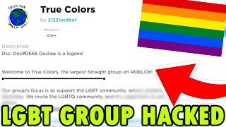 BIGGEST ROBLOX LGBT GROUP HACKED ... YOU WONT BELIEVE WHAT HE DID! (ROBLOX)