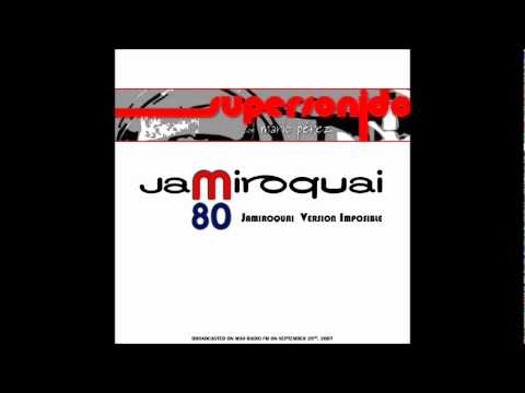 JAMIROQUAI COVERS ( SUPERSONIDO RADIO SHOW 2007 , SPAIN )