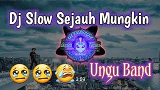 Download DJ SLOW SEJAUH MUNGKIN UNGU TERBARU 2020