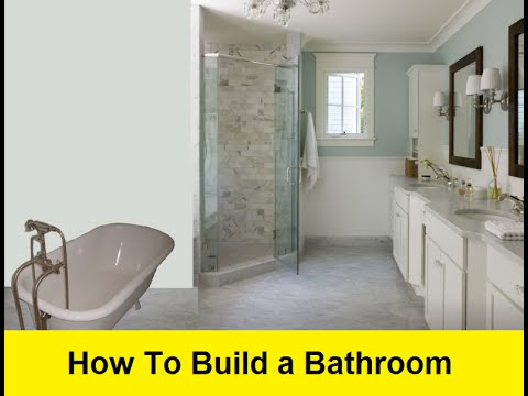 Merveilleux How To Build A Bathroom