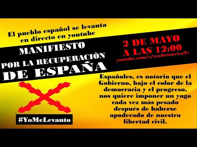 MANIFIESTO POR LA RECUPERACIÓN DE ESPAÑA
