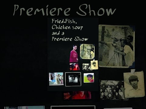 Fried Fish, Chicken Soup and a Premiere Show Mp3
