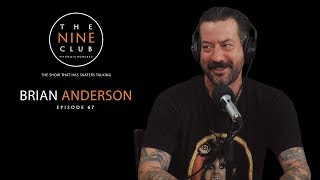 Brian Anderson | The Nine Club With Chris Roberts - Episode 67