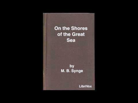 On the Shores of the Great Sea by M  B  Synge #audiobook