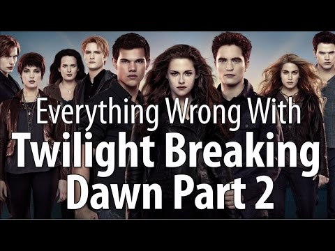 Everything Wrong With The Twilight Saga: Breaking Dawn – Part 2
