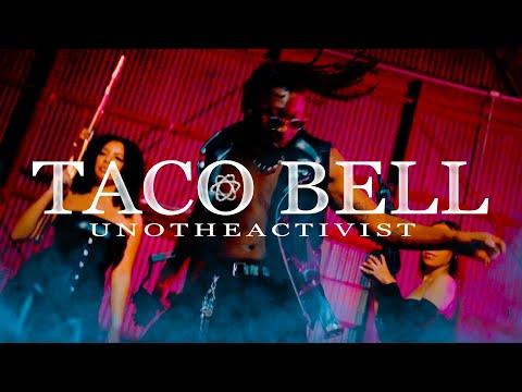UnoTheActivist – Taco Bell