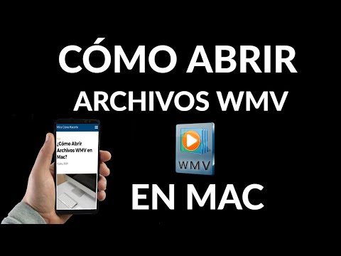 Cómo Abrir Archivos WMV en Mac