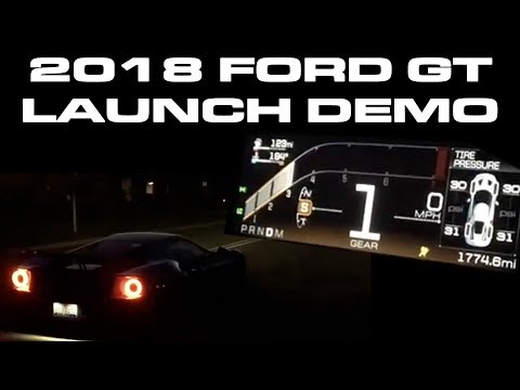 2018 Ford GT Launch Control Demonstration and Ordering Updates