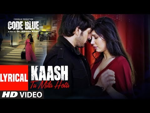 Lyrical: Kaash Tu Mila Hota | Code Blue | Alok Nath, Sushmita Mukherjee | Jubin Nautiyal