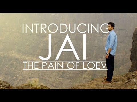Introducing Jai, the pain of LOEV