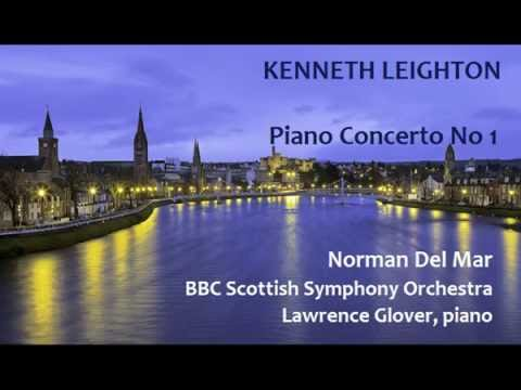 Kenneth Leighton: Piano Concerto No 1 [Del Mar-BBC SSO-Glover]