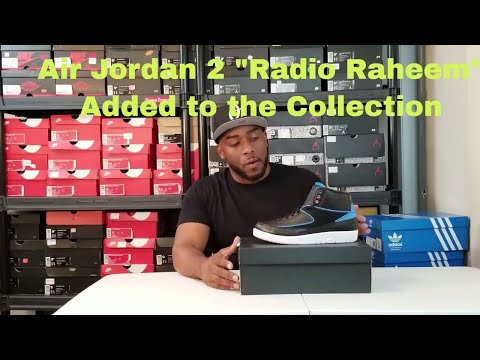 "Air Jordan 2 ""Radio Raheem"" Something I Needed for the Collection"