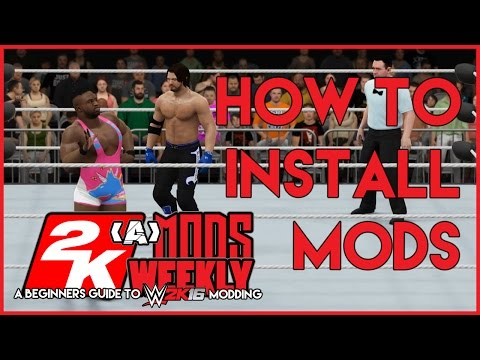 WWE 2K16 - How To Install Mods Tutorial For Beginners