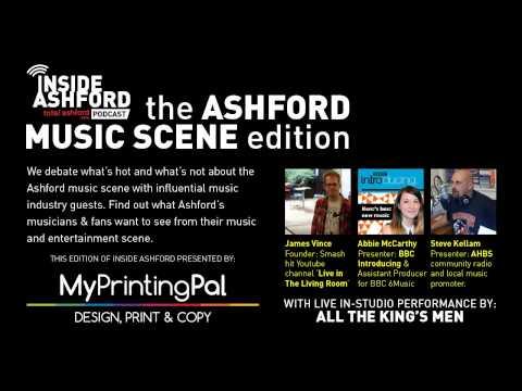 Inside Ashford #4 - Ashford Music Scene Special