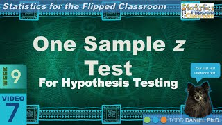 9-7 The One Sample z Test