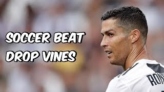 Soccer Beat Drop Vines #97 Video