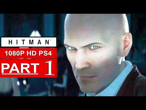 Hitman Gameplay Walkthrough Part 1 (BETA) [1080p HD PS4] - No Commentary (HITMAN 2016)