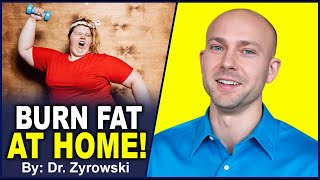 How To Burn Fat Faster At Home | Uncover Simple Steps For Serious Weight Loss