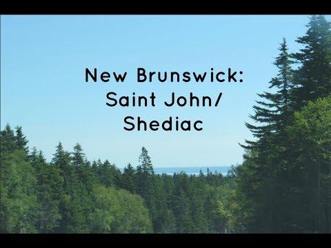 New Brunswick Trip: Saint John/Shediac
